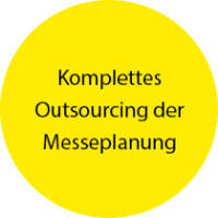 Komplettes Outsourcing der Messeplanung